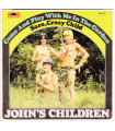 John's Children - Come And Play With Me In The Garden