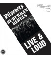 Pilseners / Suburban Rebels - Live And Loud