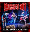 Crashed Out - Fast, Loose & 'Live'