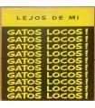 Gatos Locos - Lejos De Mí
